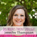 Jennifer Thompson, Balance Chiropractic & Wellnes, Des Moines Parent Spotlight