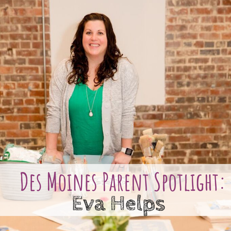 Des Moines Parent Spotlight: Eva Helps