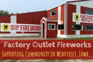 fireworks, Factory Outlet Fireworks, Winterset, Iowa