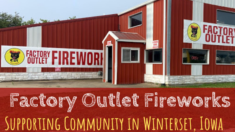 Factory Outlet Fireworks in Winterset | Supporting Community