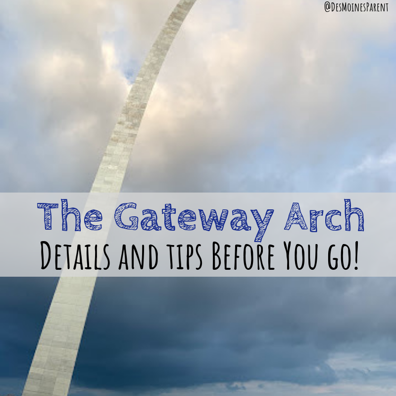 The Gateway Arch | Details and Tips