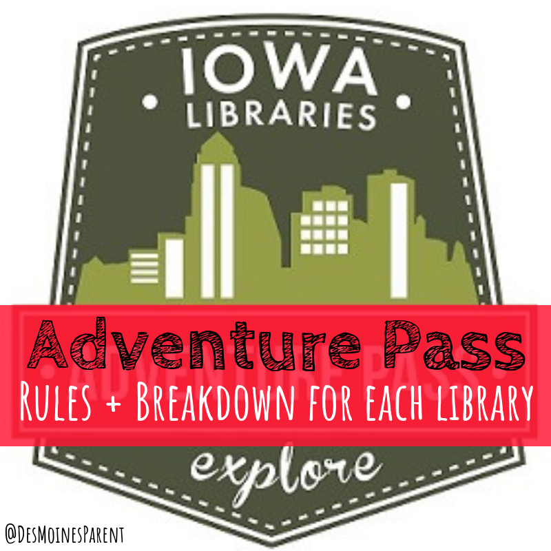 Adventure Pass now offered by several Iowa Libraries. Here are the breakdowns for each library.