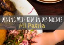 Mi Patria, Dining with kids, Des Moines, Iowa