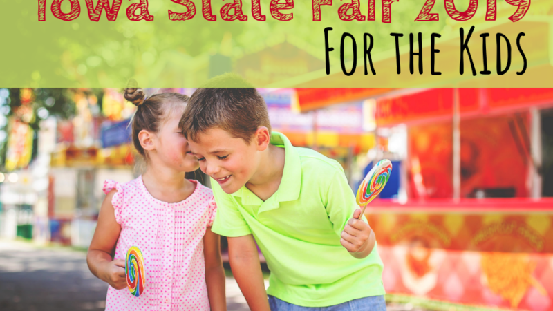 Iowa State Fair: For the Kids