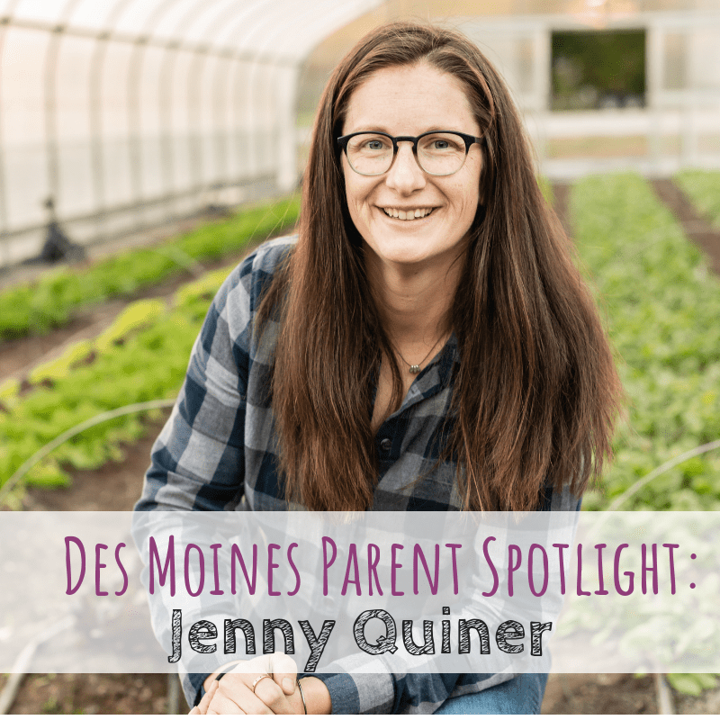 Des Moines Parent Spotlight Jenny Quiner owner of Dogpatch Urban Gardens in Des Moines, Iowa.