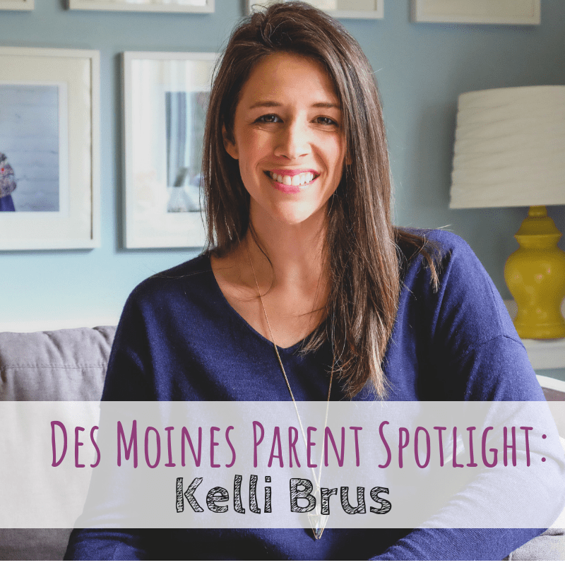 Des Moines Parent Spotlight, Kelli Brus owner of DSM Doula. A local birth doula in Des Moines, Iowa.