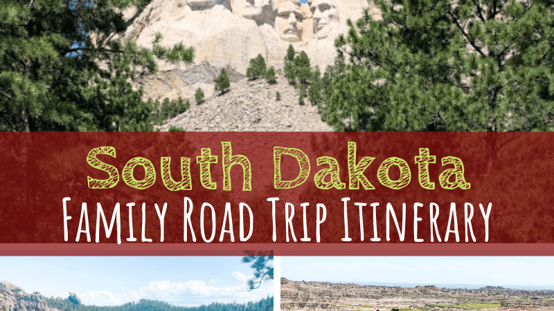 South Dakota Family Road Trip Itinerary