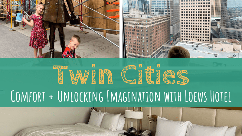 Twin Cities | Comfort + Unlocking Imagination with Loews Hotel