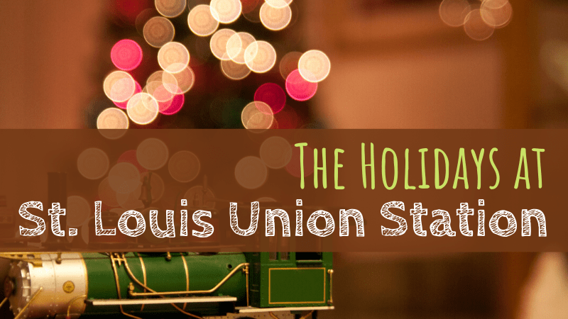 The Holidays at St. Louis Union Station