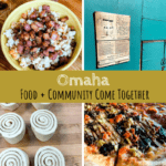 Omaha | Food + Community Come Together