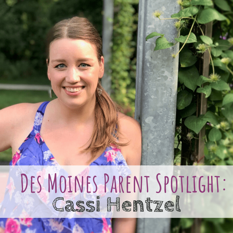 Des Moines Parent Spotlight, Cassi Hentzel, Centered Seasons Planner, Des Moines, mom