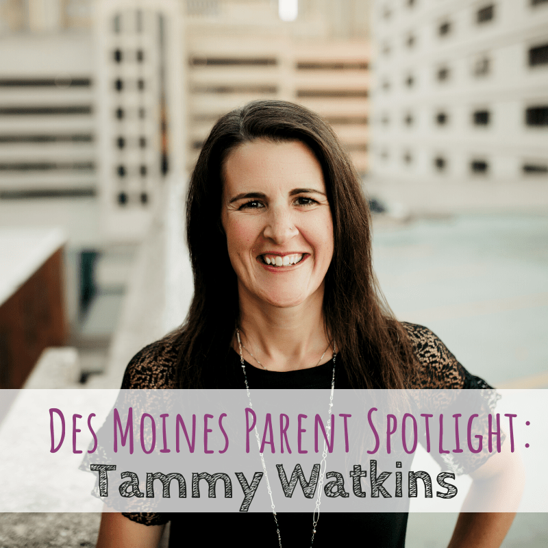 Des Moines Parent Spotlight: Tammy Watkins