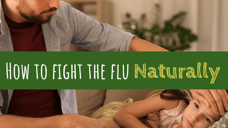 How to Fight the Flu … Naturally
