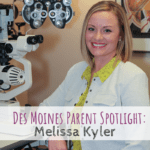 Des Moines Parent Spotlight, Urbandale Eye Care, children's eye exams, Des Moines, Iowa, optometrist