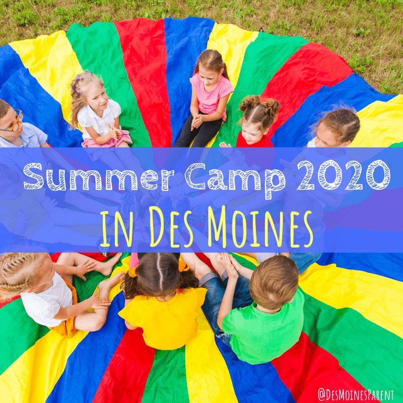 Des Moines Summer Camps 2020