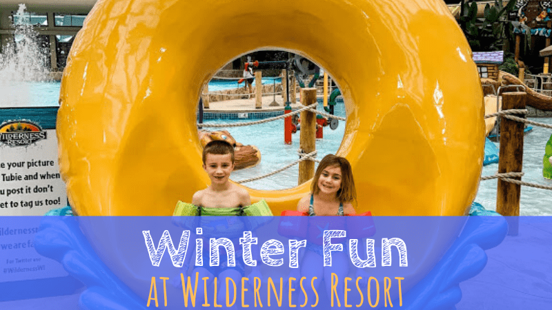 Winter Fun at Wilderness Resort in Wisconsin Dells