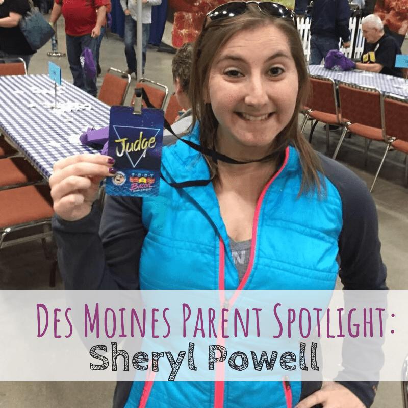 Des Moines Parent Spotlight: Sheryl Powell