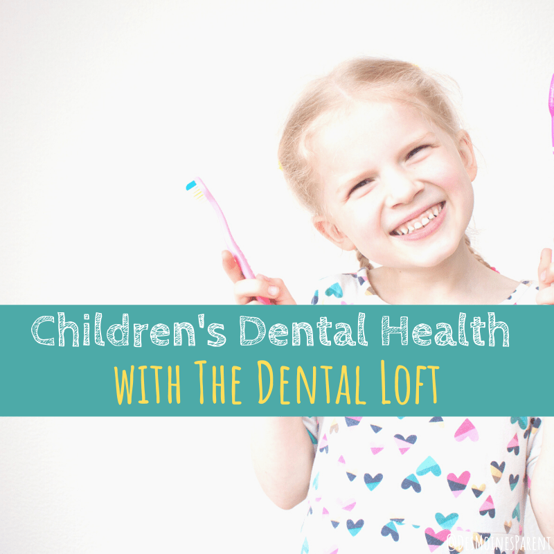 Children's Dental Health with The Dental Loft