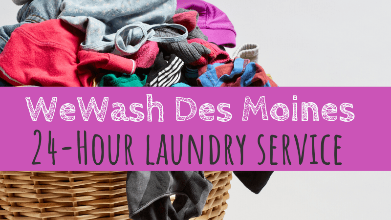 WeWash Des Moines | 24-Hour Laundry Service