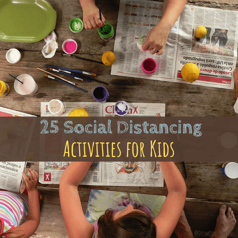 25 Social Distancing Activities for Kids