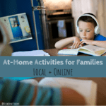 At-home activities, family, coronavirus, COVID-19, family activities, local, support local, online resources