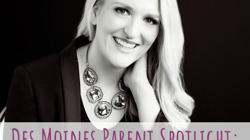 Des Moines Parent Spotlight: Gina Skinner-Thebo