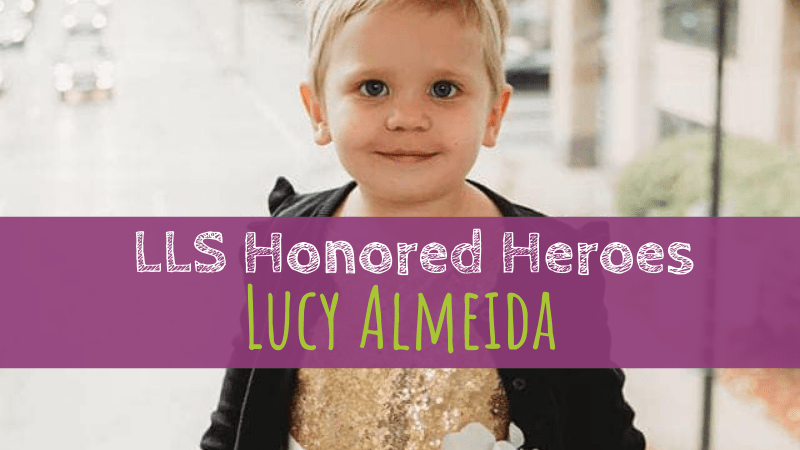 LLS Honored Heroes | Lucy Almeida