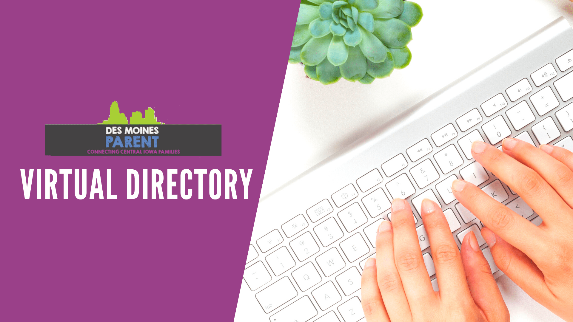 Des Moines Parent Virtual Directory