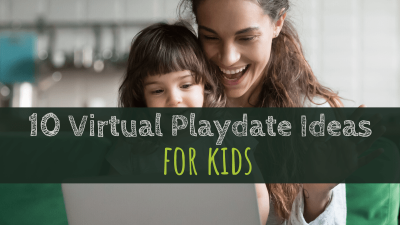 10 Virtual Playdate Ideas for Kids
