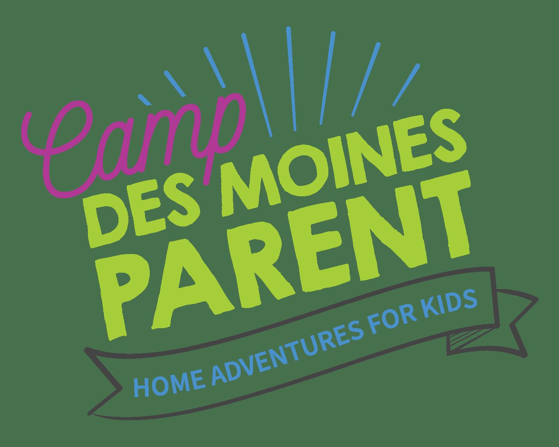 Camp Des Moines Parent