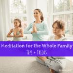 meditation, family, kids meditation, kids breathe