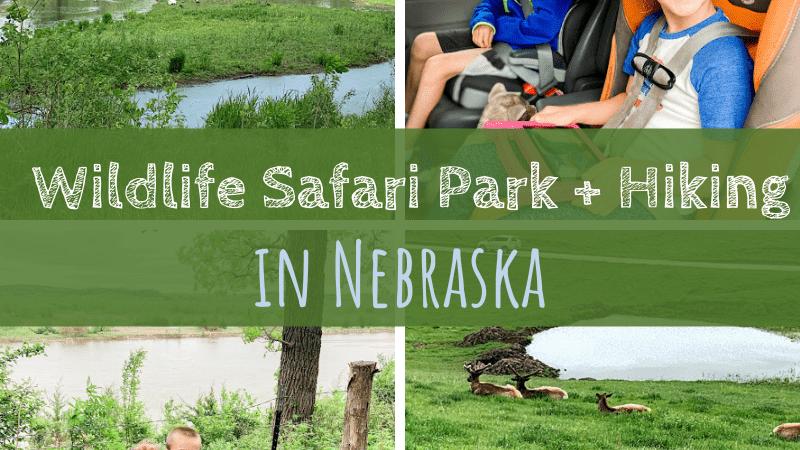 Wildlife Safari Park & Hiking in Nebraska