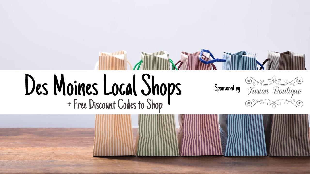 Des Moines Local Shops Guide + Discount Codes