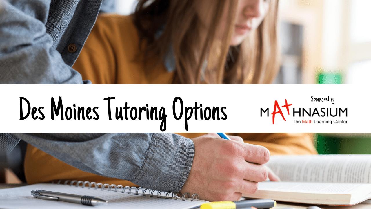 Des Moines Tutoring Options