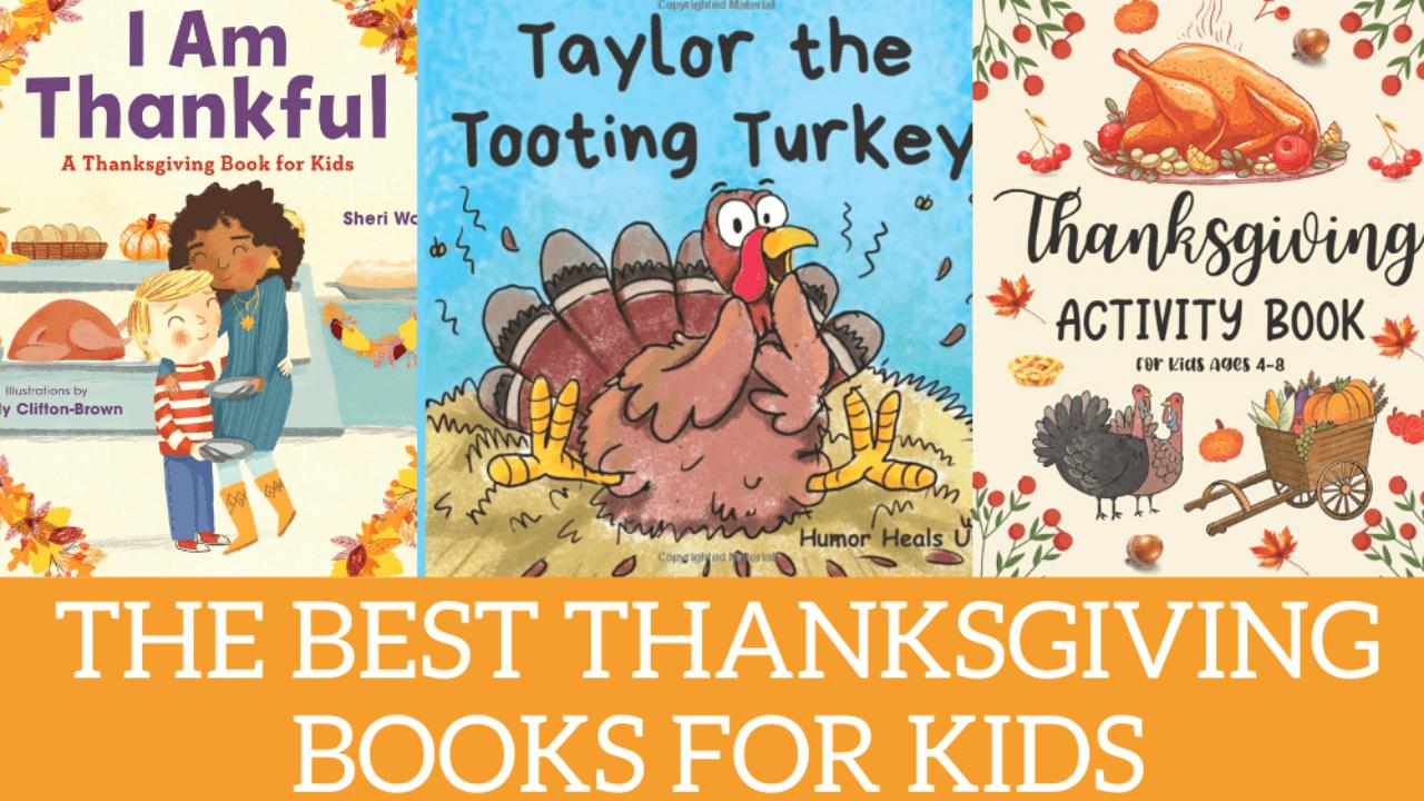 Best Turkey + Thanksgiving Books for Kids