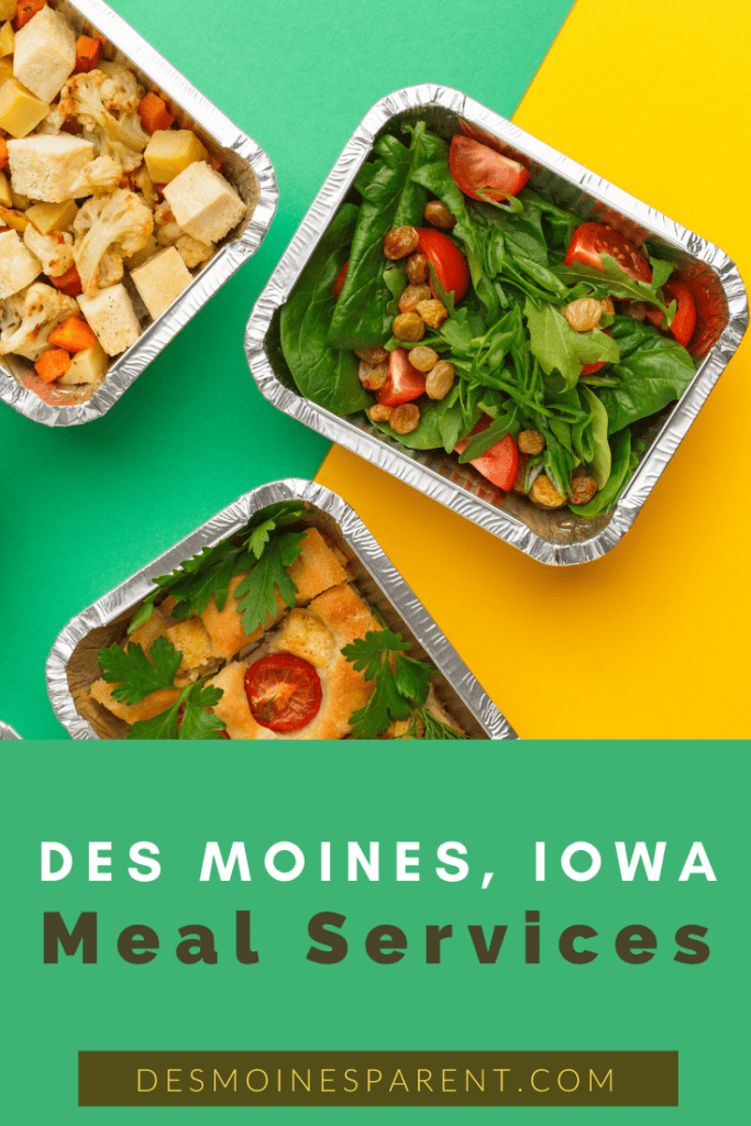 Des Moines Meal Services, meal delivery, meal preparation, order ahead, family meals, healthy food, healthy meals, parenting