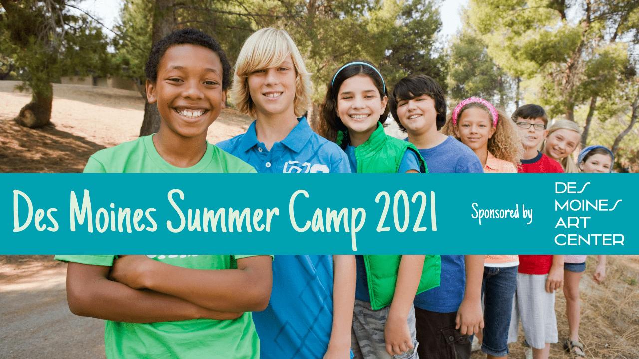 Des Moines Summer Camps 2021