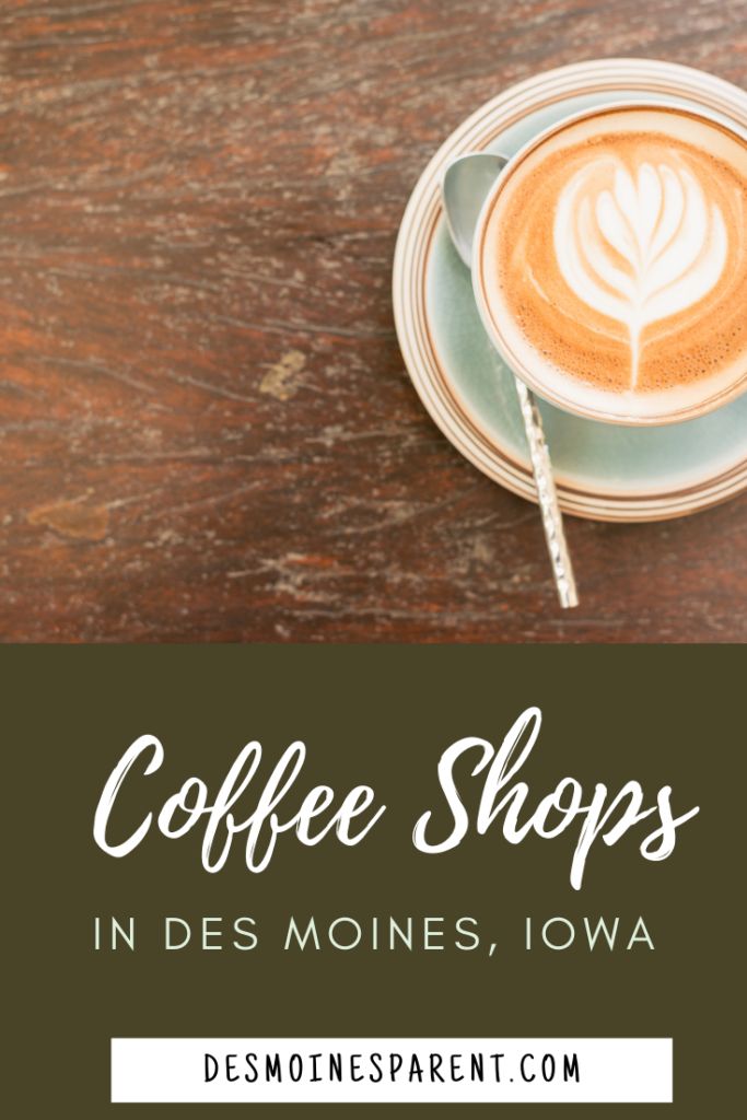 Des Moines, Iowa, Coffee Shops, Local