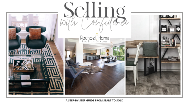 Selling with Confidence with Rachael Harms Real Estate Des Moines