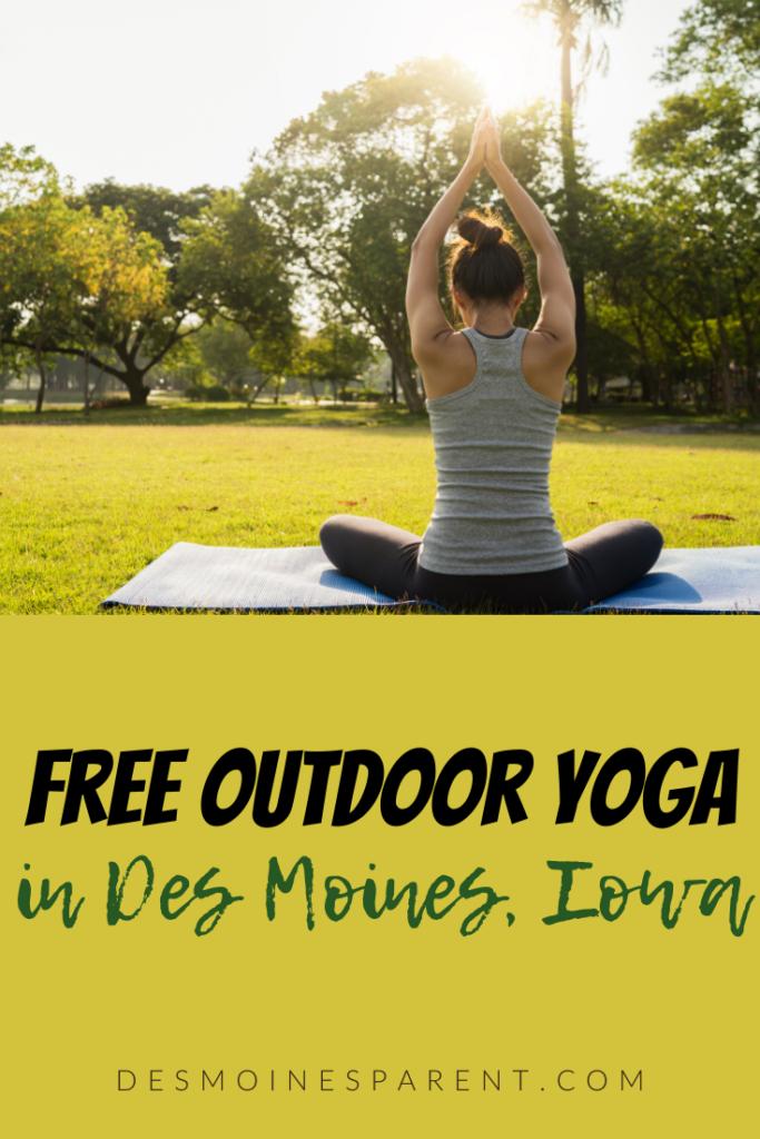 Outdoor, Yoga, Des Moines, Iowa, Free yoga, fitness