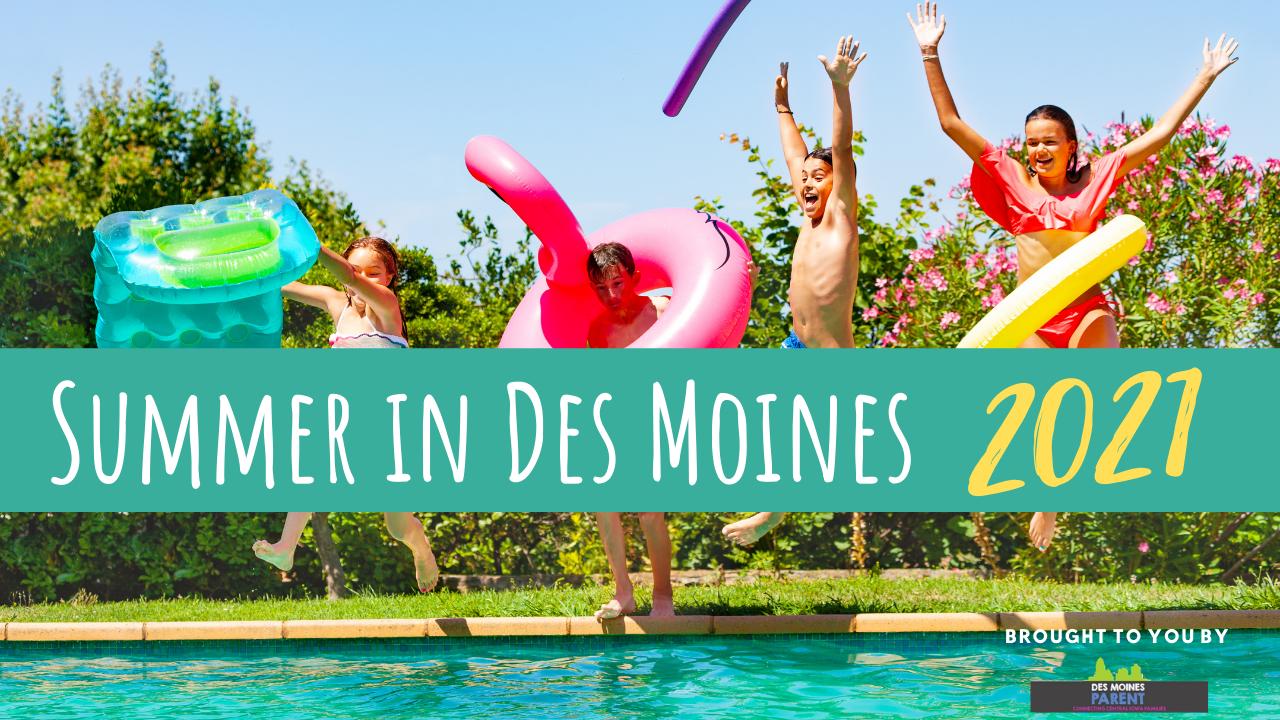 2021 Summer in Des Moines, Iowa