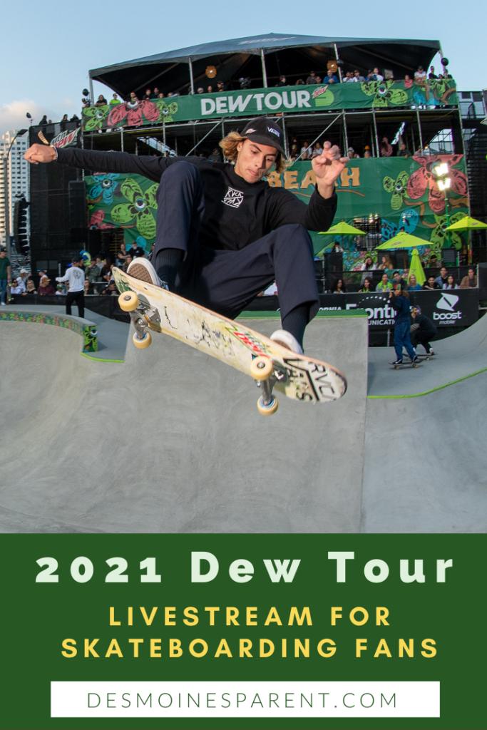 Dew Tour, 2021 Dew Tour, Des Moines, Iowa, Lauridsen Skatepark, skateboarding