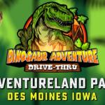 Dinosaur Adventure Drive-Thru Coming to Des Moines